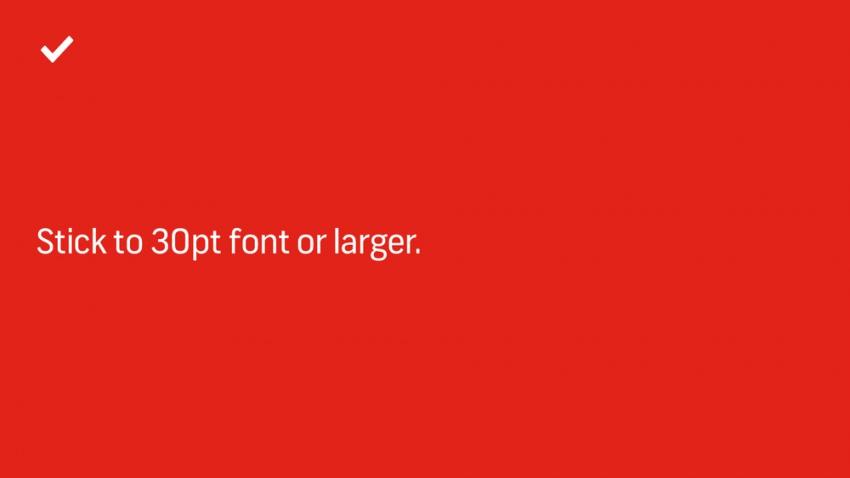 нужно использовать большой размер шрифта